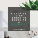 A Step-by-step Guide to Becoming a Minimalist