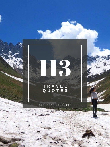 113 Travel Quotes