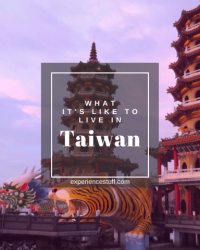 Discover the truth about Taiwan: Inside Tips from a Livability Expert