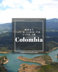 What it's Like to Live in Colombia