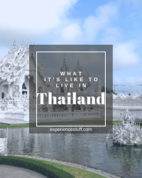 What it's Like to Live in Thailand