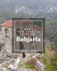Discover the truth about Bulgaria: Inside Tips from a Livability Expert