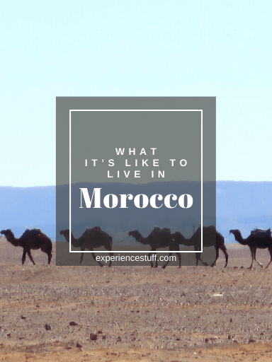 What it's Like to Live in Morocco